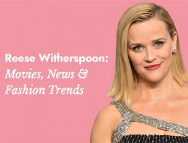 Reese Witherspoon Movies, Fashion Dresses