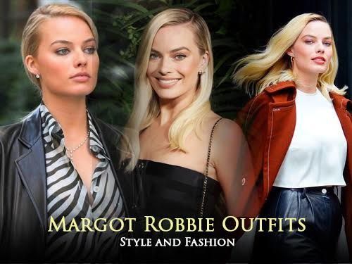 Margot Robbie Outfits