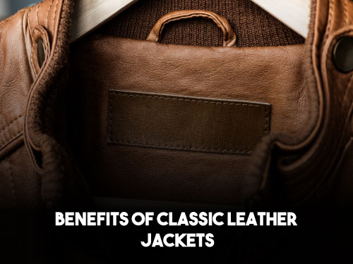 Benefits Of Classic Leather Jacket